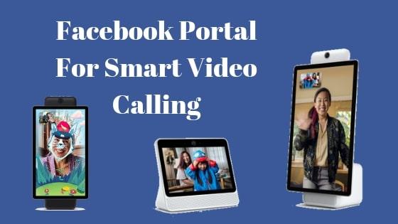 Facebook Portal For Smart Video Calling